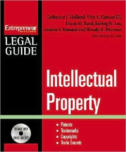 Intellectual Property: Patents, Trademarks, Copyrights and Trade Secrets