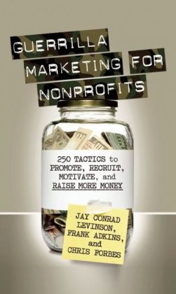 Guerrilla Marketing for Nonprofits