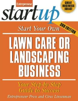 Start Your Own Lawncare or Landscaping Business