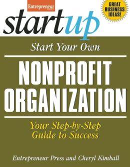 Start Your Own Nonprofit Organization