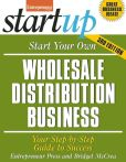 Book Cover Image. Title: Start Your Own Wholesale Distribution Business:  Your Step-By-Step Guide to Success, Author: Bridget McCrea