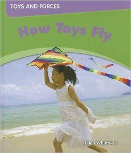 How Toys Fly