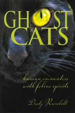 Ghost Cats: Human Encounters with Feline Spirits