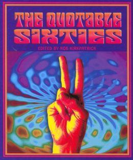 The Quotable Sixties