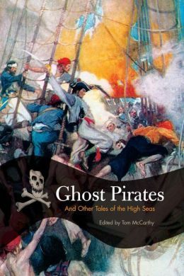 Ghost Pirate Tales: Classic Stories from Davy Jones's Locker