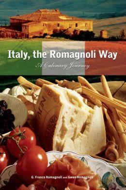 Italy, the Romagnoli Way: A Culinary Journey