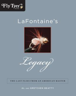 LaFontaine's Legacy: The Last Flies from an American Master