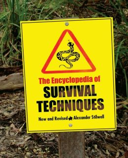 The Encyclopedia of Survival Techniques