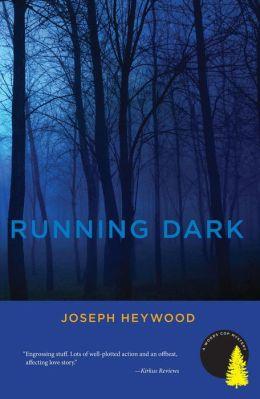 Running Dark (Woods Cop Series #4)