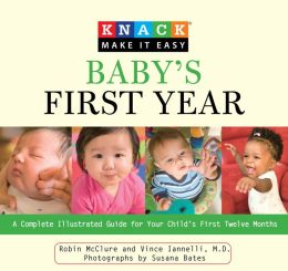 Baby's First Year: Your Child's First Twelve Months