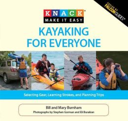 Kayaking for Everyone: Selecting Gear, Learning Strokes, and Planning Trips