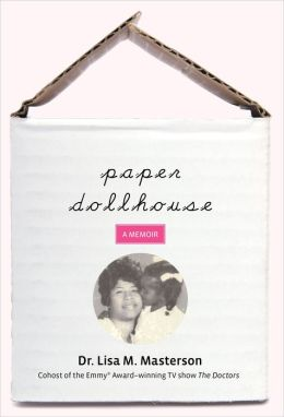Paper Dollhouse: A Memoir