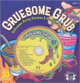 Gruesome Grub: Halloween Party Recipes & Pumpkin Patterns [With Sticker(s) and CD (Audio) and 10 Pumpkin Carving Patterns]