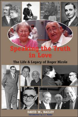Speaking the Truth in Love: Life and Legac