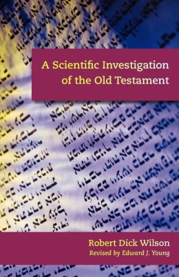 Scientific Investigation of the Old Testament