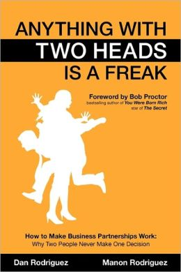 Anything With Two Heads Is A Freak