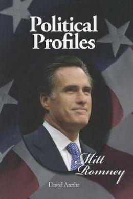 Political Profiles: Mitt Romney