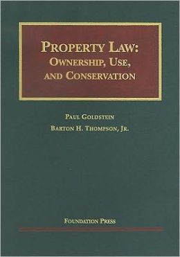 Property Law:Ownership, Use, and Conservation