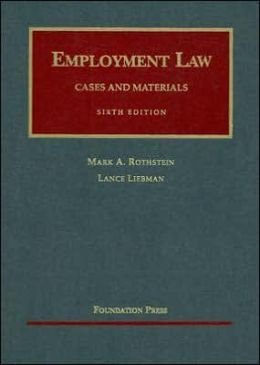 Employment Law:Cases and Materials