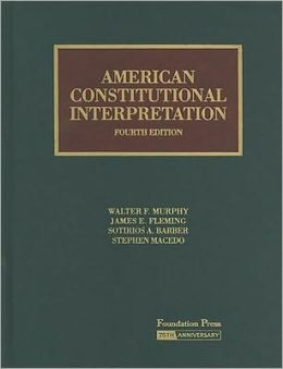 American Constitutional Interpretation