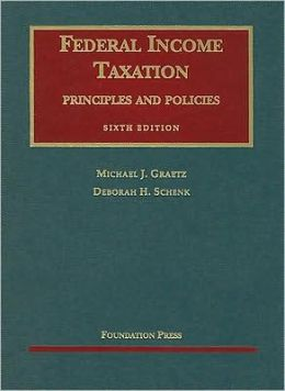 Federal Income Taxation, Principles and Policies