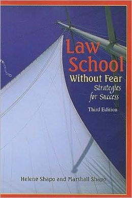 Law School Without Fear- Strategies for Success, 3d
