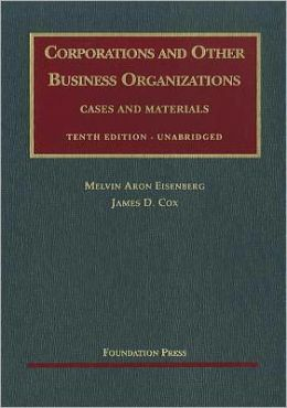 Corporations and Other Business Organizations:Cases and Materials