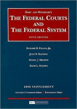 The\Federal Courts and the Federal System 2008