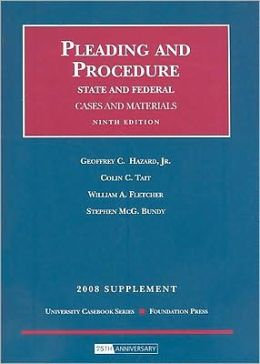 Pleading and Procedure, State and Federal, Cases and Materials