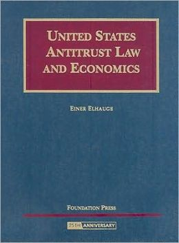 Elhauge's United States Antitrust Law and Economics