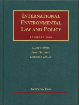 International Environmental Law and Policy, 4th