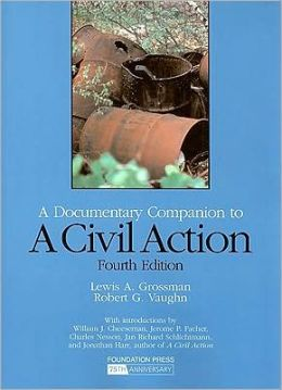 A\Civil Action:A Documentary Companion