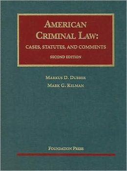American Criminal Law:Cases, Statutes and Comments