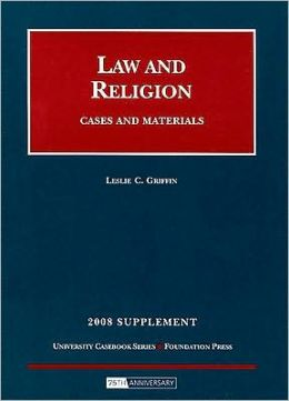 Law and Religion, Cases and Materials, 2008 Supplement