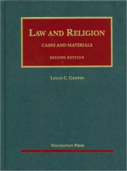 Griffin's Law and Religion, Cases and Materials, 2d