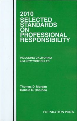 2010 Selected Standards on Professional Responsibility