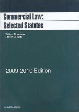 Commercial Law: Selected Statutes, 2009-2010 Edition