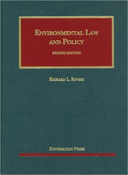 Revesz' Environmental Law and Policy, 2d