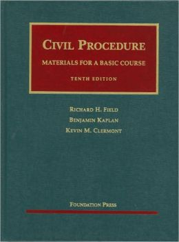 Civil Procedure, Materials for A Basic Course, 10th