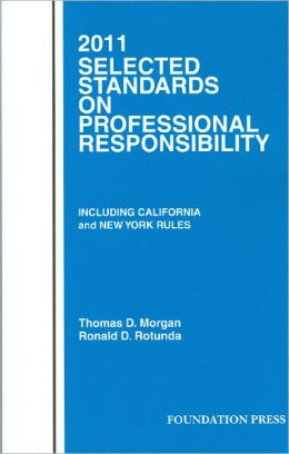 Selected Standards on Professional Responsibility 2011