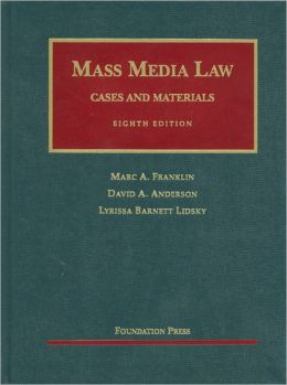 Mass Media Law:Cases and Materials