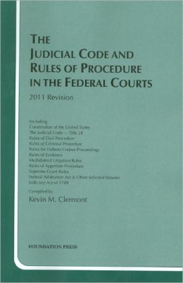 The\Judicial Code and Rules of Procedure in the Federal Courts 2011