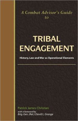 A Combat Advisor's Guide To Tribal Engagement