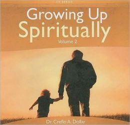 Growing Up Spiritually, Volume 2