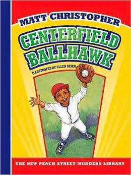 Centerfield Ballhawk (Peach Street Mudders Series)