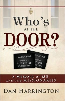 Who's at the Door?: A Memoir of Me and the Missionaries