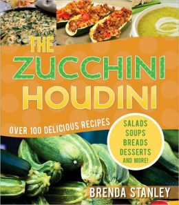 The Zucchini Houdini