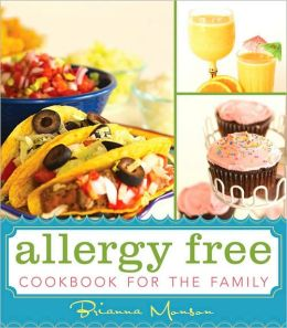 Allergy Free Cookbook for the Family