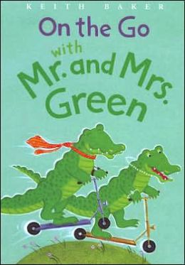 On the Go with Mr. and Mrs. Green (Mr. and Mrs. Green Series)