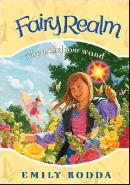 The Rainbow Wand (Fairy Realm Series #10)